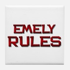 emely rules Tile Coaster