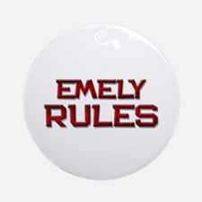 emely rules Ornament (Round)