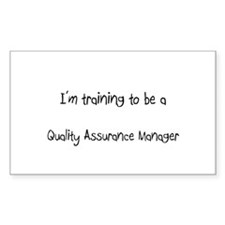 I'm training to be a Quality Assurance Manager Sti