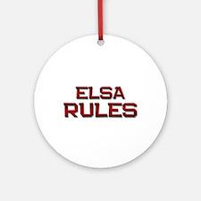 elsa rules Ornament (Round)