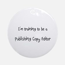 I'm training to be a Publishing Copy Editor Orname