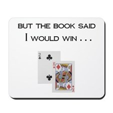 But the Book Said . . . Mousepad