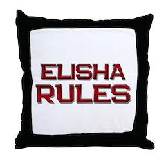 elisha rules Throw Pillow