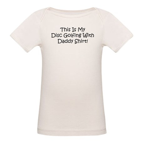 Disc Golf With Daddy Organic Baby T-Shirt