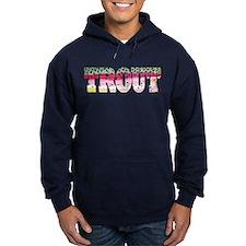 Rainbow TROUT Hoodie