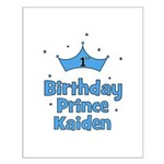 1st Birthday Prince Kaiden! Small Poster