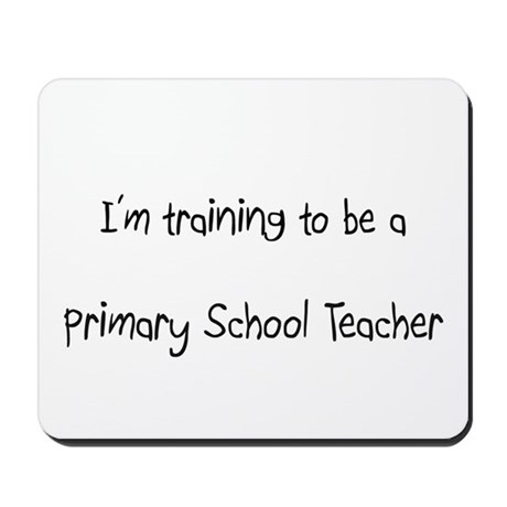 I'm training to be a Primary School Teacher Mousep