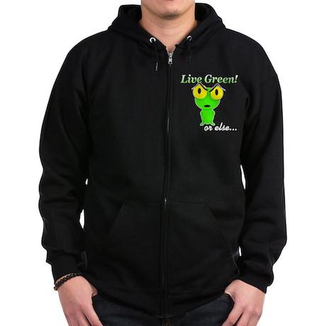 Live Green! or else... Zip Hoodie (dark)