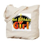 Hot Birthday Girl Tote Bag