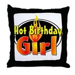 Hot Birthday Girl Throw Pillow
