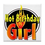 Hot Birthday Girl Tile Coaster