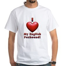 I Heart My English Foxhound! Shirt