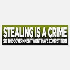 Stealings A Crime Bumper Bumper Bumper Sticker