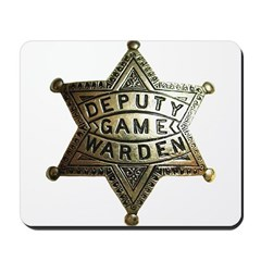 Deputy Game Warden Mousepad