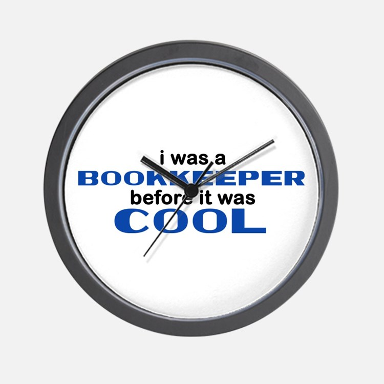 Bookkeeper Before Cool Wall Clock