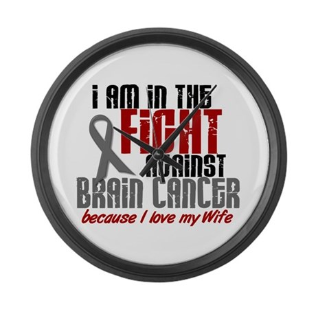 In The Fight WIFE Brain Cancer Large Wall Clock