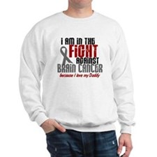 In The Fight DADDY Brain Cancer Sweatshirt
