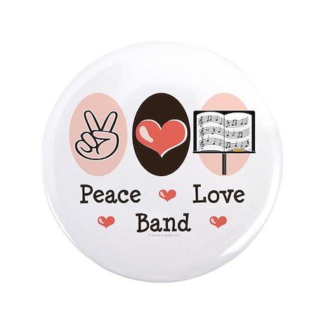 "Peace Love Band 3.5"" Button"