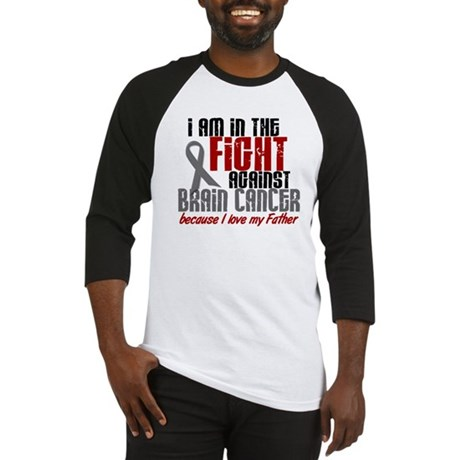In The Fight FATHER Brain Cancer Baseball Jersey