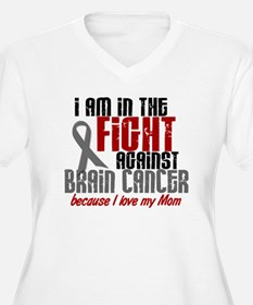 In The Fight MOM Brain Cancer T-Shirt