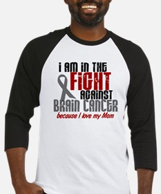 In The Fight MOM Brain Cancer Baseball Jersey