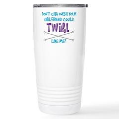 Twirl Like Me Stainless Steel Travel Mug