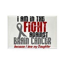 In The Fight DAUGHTER Brain Cancer Rectangle Magne