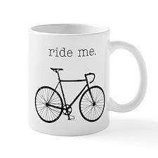 ride me. Mug