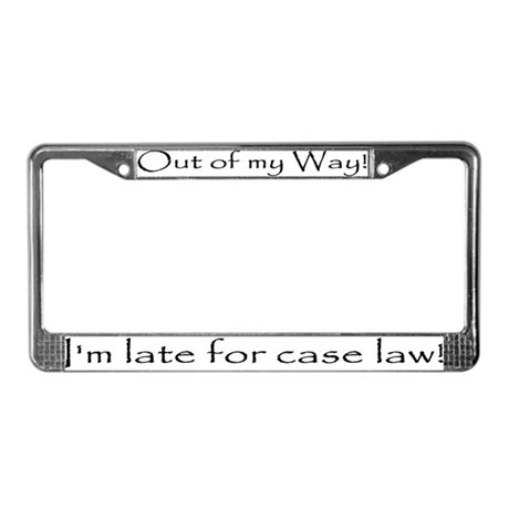 Out of my Way! I'm late for case law!
