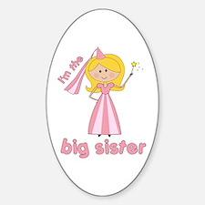 big sister t-shirts princesses Oval Decal