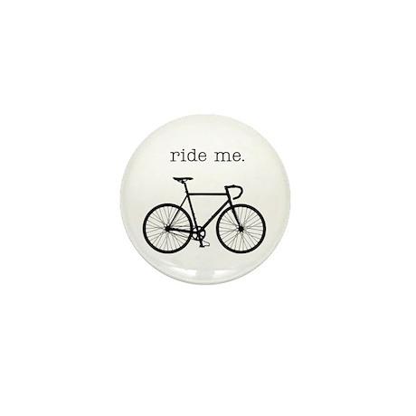 ride me. Mini Button