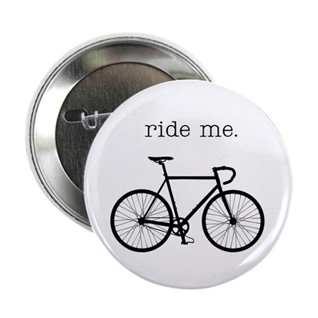 "ride me. 2.25"" Button"