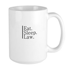 Eat. Sleep. Law. Mug