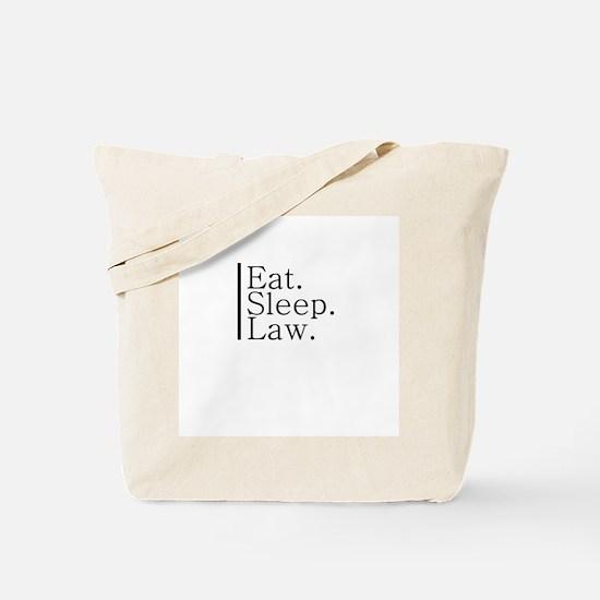 Eat. Sleep. Law. Tote Bag