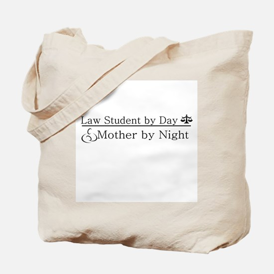 Law Student by Day (Mother) Tote Bag