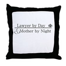 Lawyer by Day (Mother) Throw Pillow