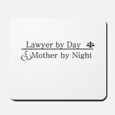 Lawyer by Day (Mother) Mousepad