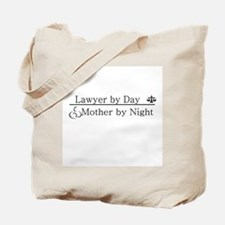 Lawyer by Day (Mother) Tote Bag