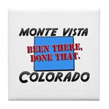 monte vista colorado - been there, done that Tile