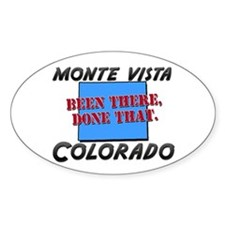 monte vista colorado - been there, done that Stick