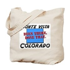 monte vista colorado - been there, done that Tote