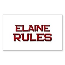 elaine rules Rectangle Decal