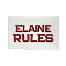 elaine rules Rectangle Magnet