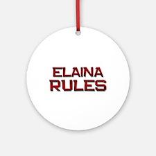 elaina rules Ornament (Round)