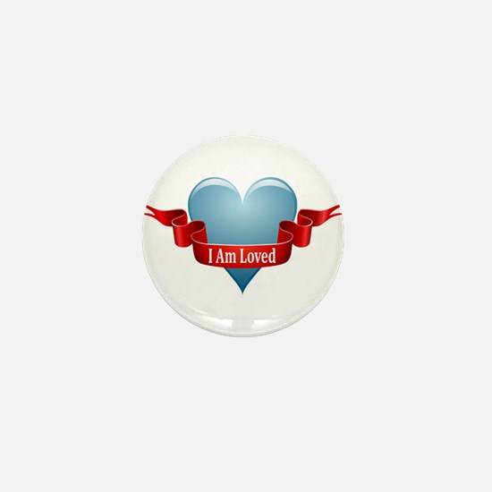 I Am Loved Mini Button