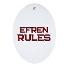 efren rules Oval Ornament