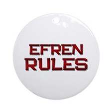efren rules Ornament (Round)