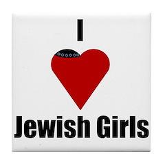 I Love (heart) Jewish Girls Tile Coaster