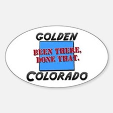 golden colorado - been there, done that Decal