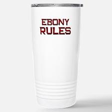 ebony rules Travel Mug